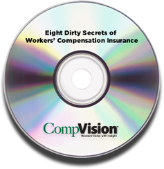 Eight Dirty Secrets of Workers' Compensation Insurance